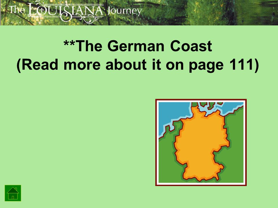 **The German Coast (Read more about it on page 111)
