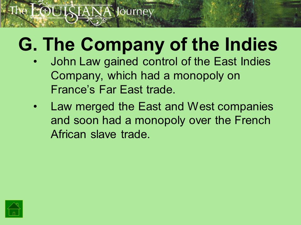 G. The Company of the Indies