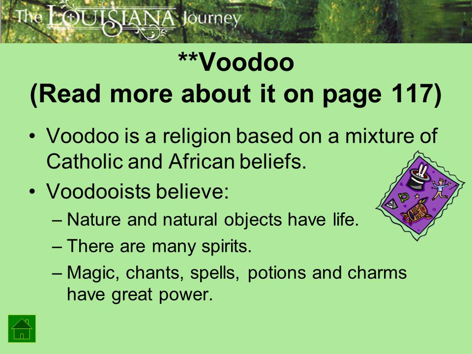 **Voodoo (Read more about it on page 117)