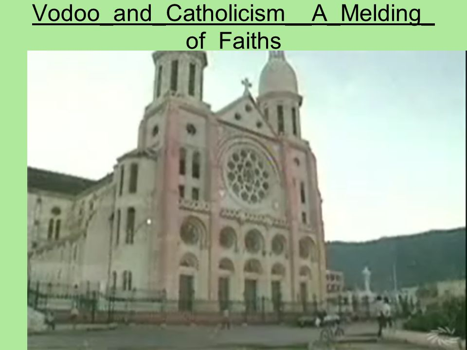Vodoo_and_Catholicism__A_Melding_of_Faiths