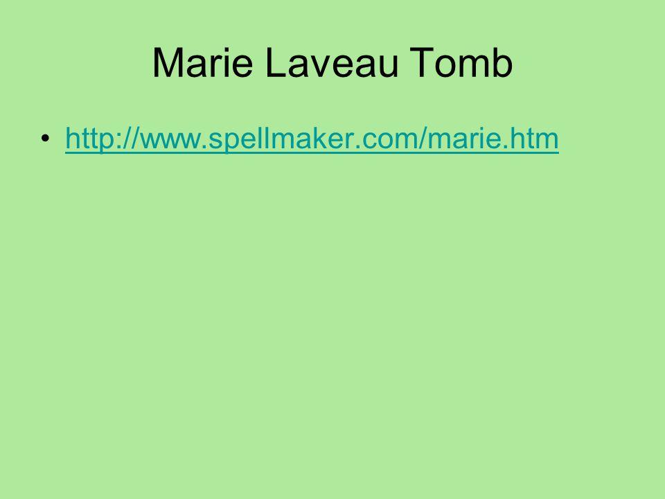 Marie Laveau Tomb http://www.spellmaker.com/marie.htm