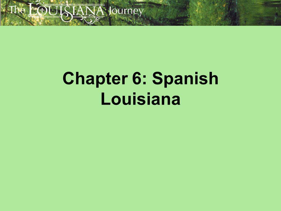 Chapter 6: Spanish Louisiana