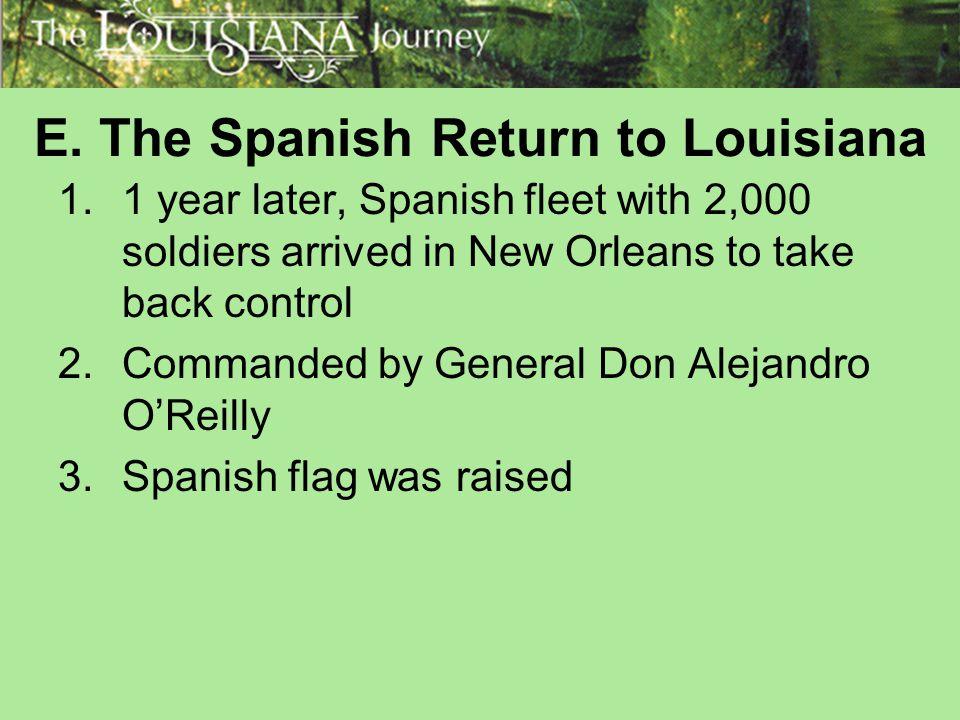 E. The Spanish Return to Louisiana