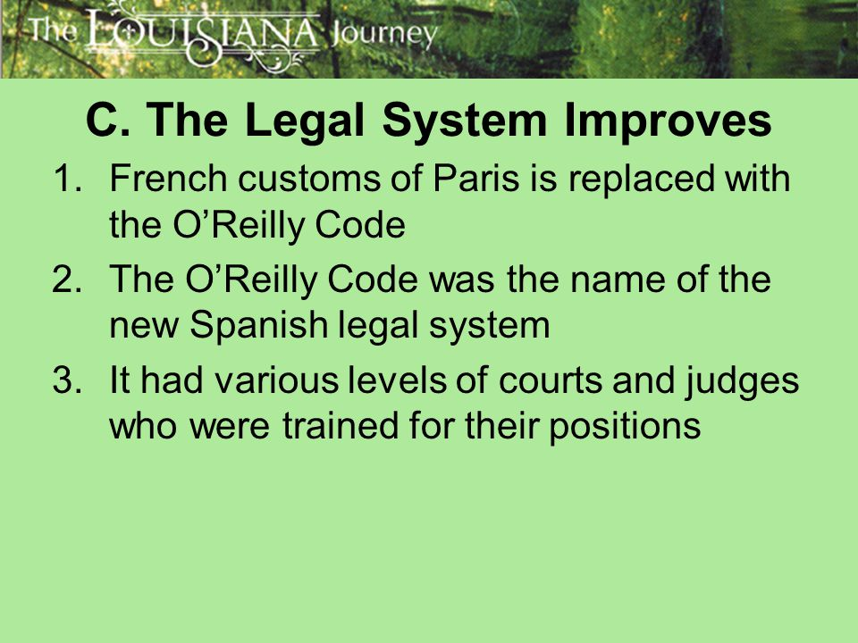 C. The Legal System Improves