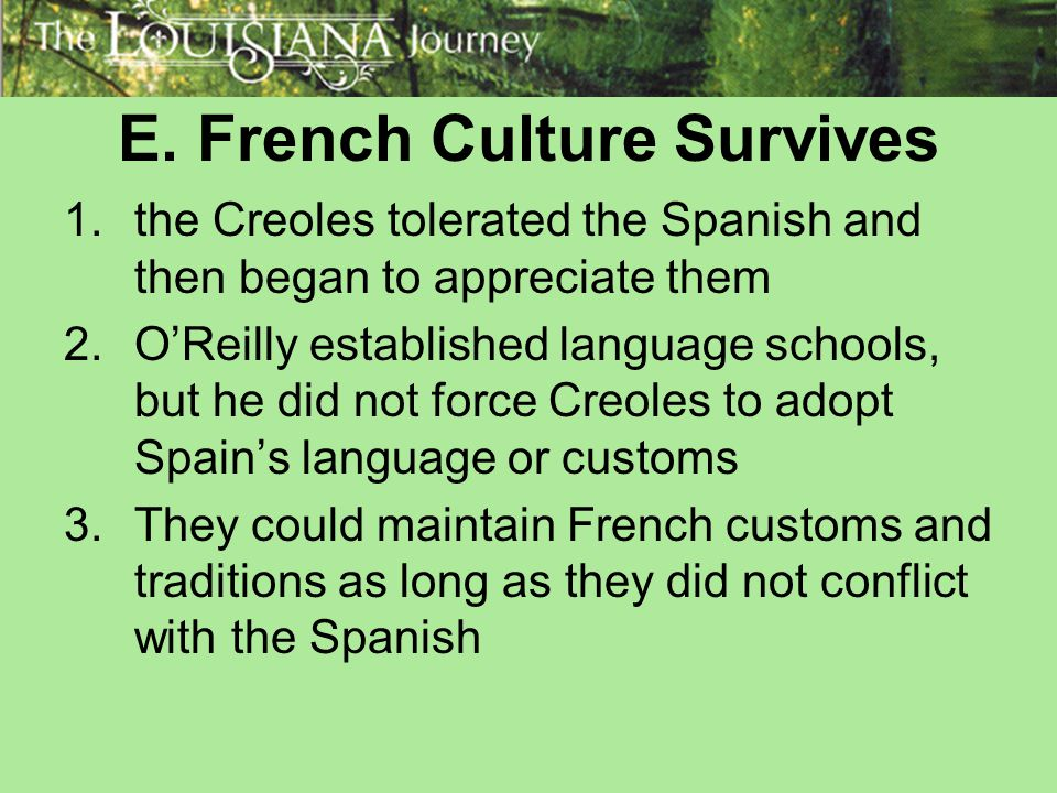 E. French Culture Survives