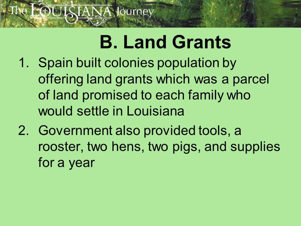 B. Land Grants