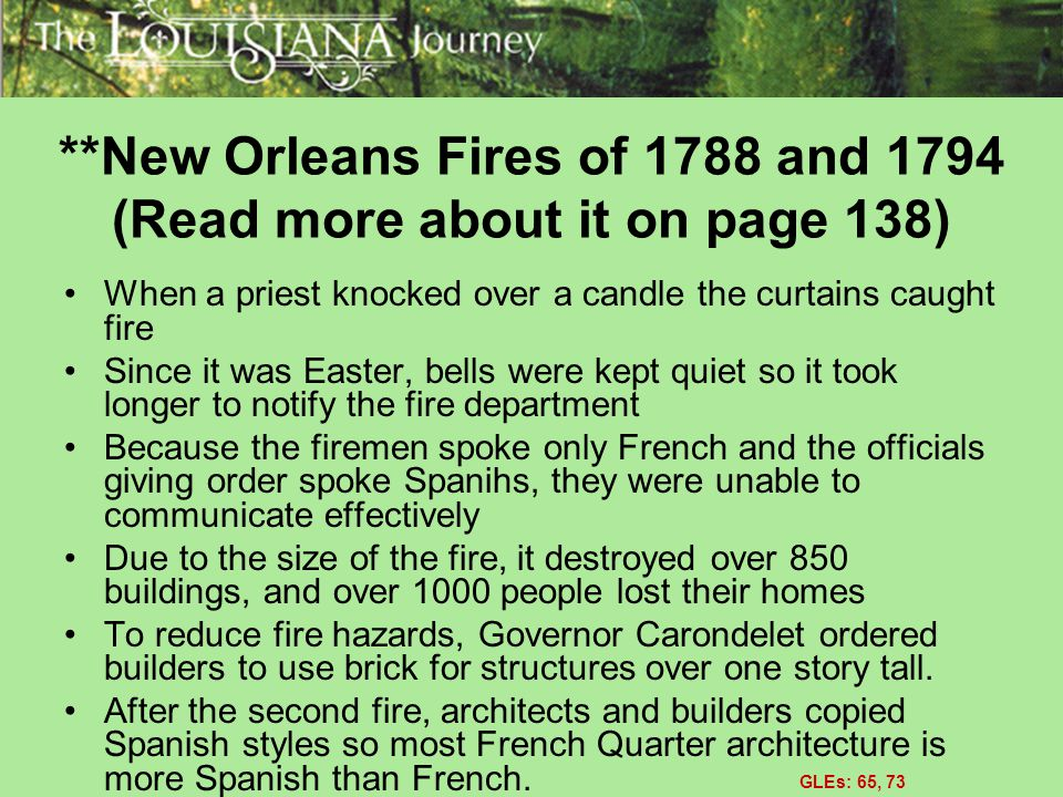 **New Orleans Fires of 1788 and 1794 (Read more about it on page 138)
