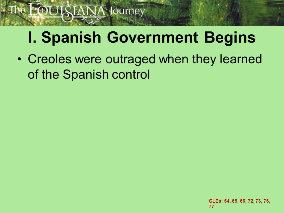 I. Spanish Government Begins