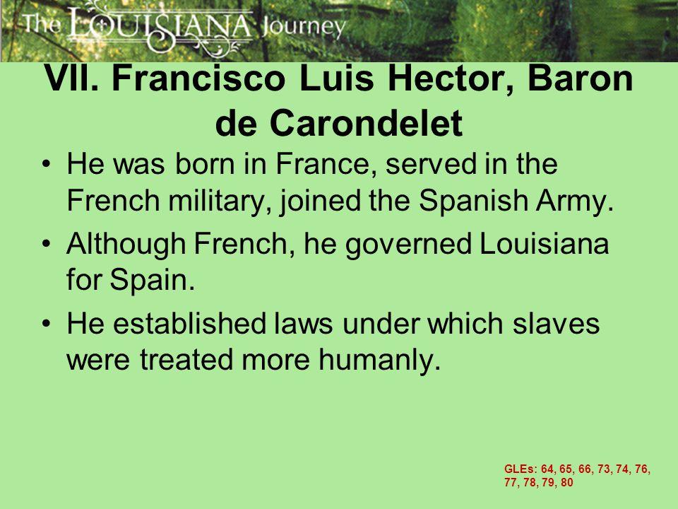 VII. Francisco Luis Hector, Baron de Carondelet