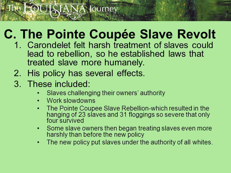 C. The Pointe Coupée Slave Revolt