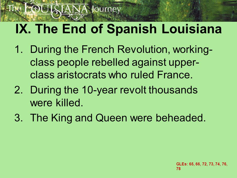 IX. The End of Spanish Louisiana