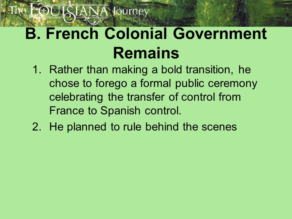 B. French Colonial Government Remains