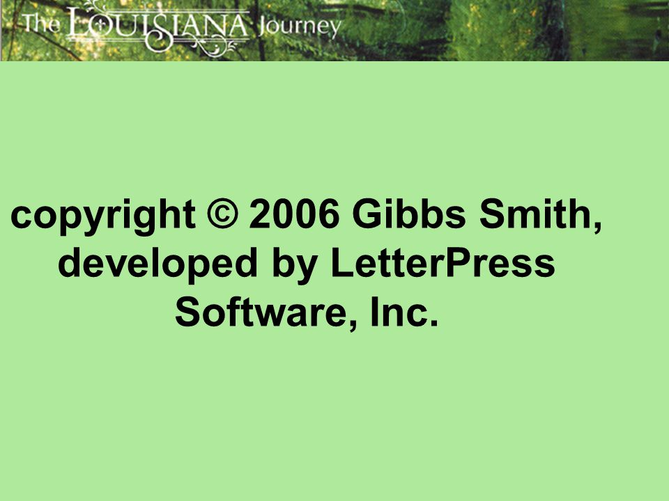 copyright © 2006 Gibbs Smith, developed by LetterPress Software, Inc.