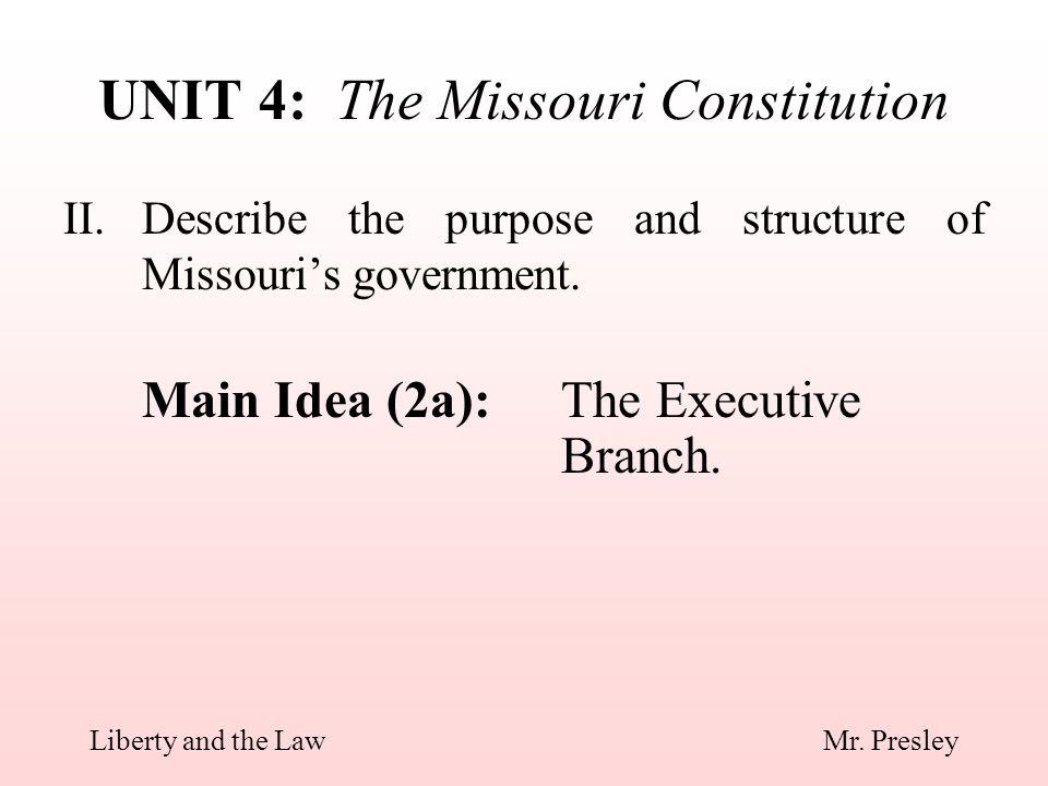 UNIT 4: The Missouri Constitution