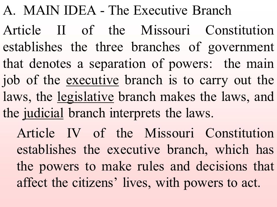 A. MAIN IDEA - The Executive Branch