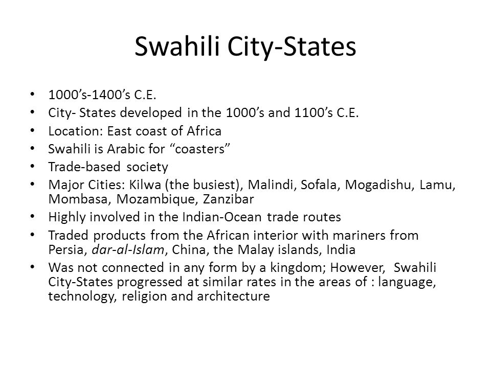 Swahili City-States 1000's-1400's C.E.