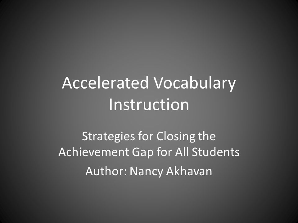 Accelerated Vocabulary Instruction