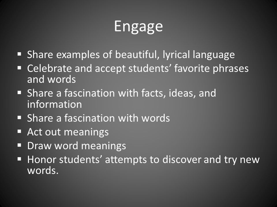 Engage Share examples of beautiful, lyrical language