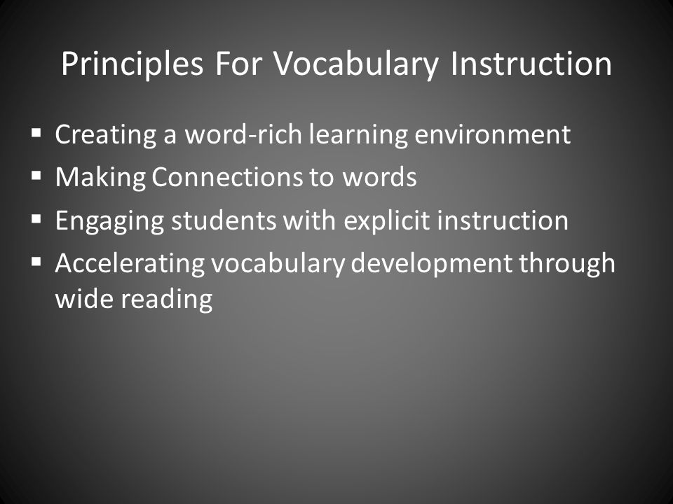 Principles For Vocabulary Instruction