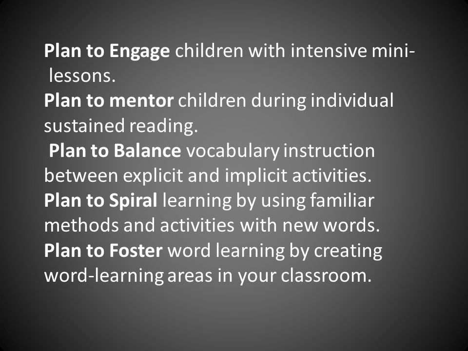 Plan to Engage children with intensive mini-