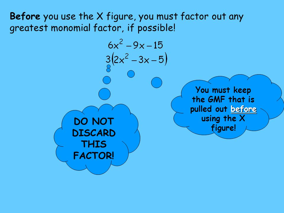 DO NOT DISCARD THIS FACTOR!