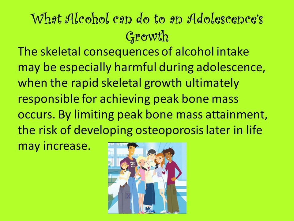 What Alcohol can do to an Adolescence's Growth