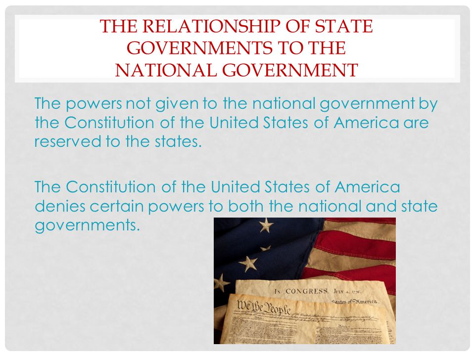 The Relationship of State Governments to the National Government