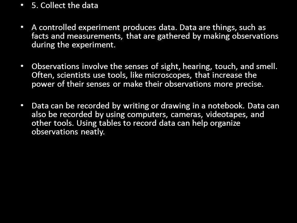 5. Collect the data