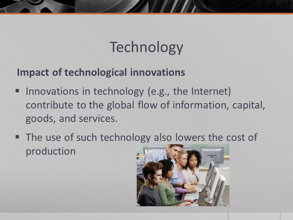 Technology Impact of technological innovations