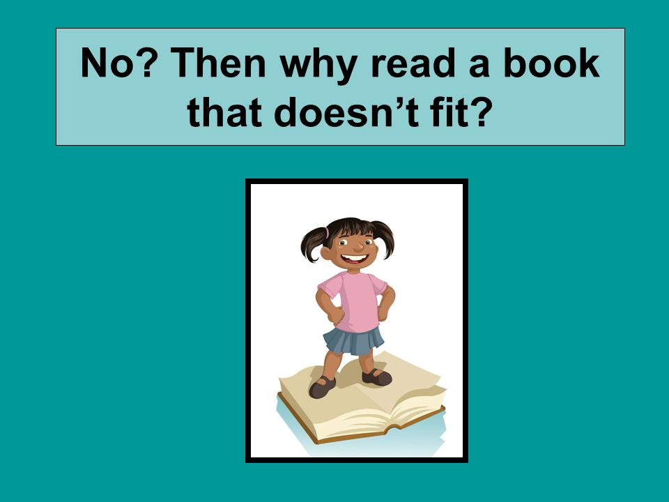 No Then why read a book that doesn't fit
