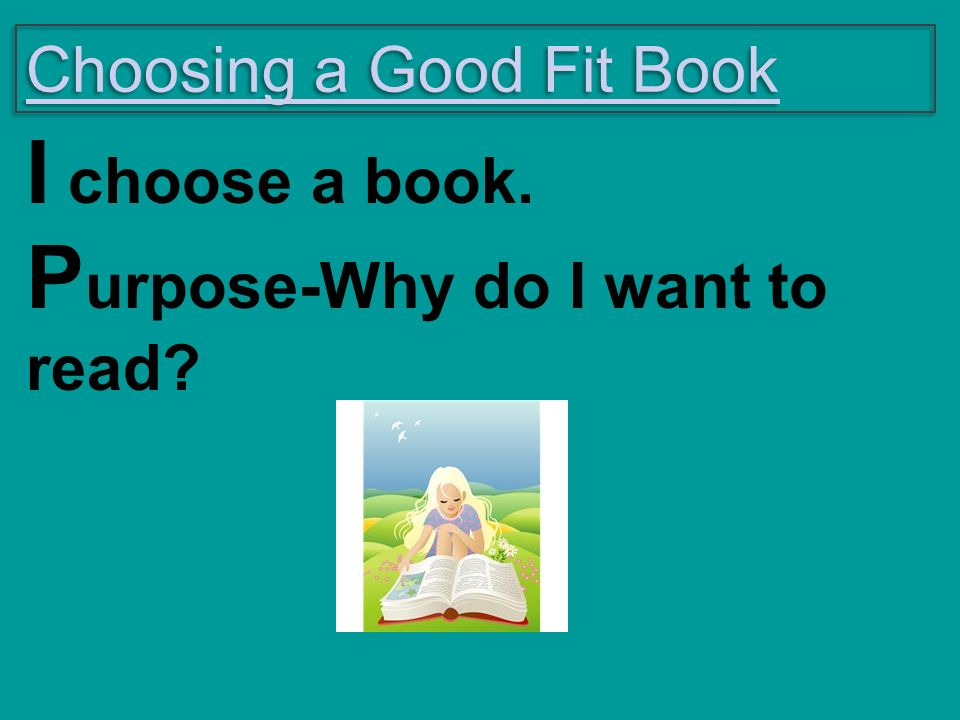 Purpose-Why do I want to read