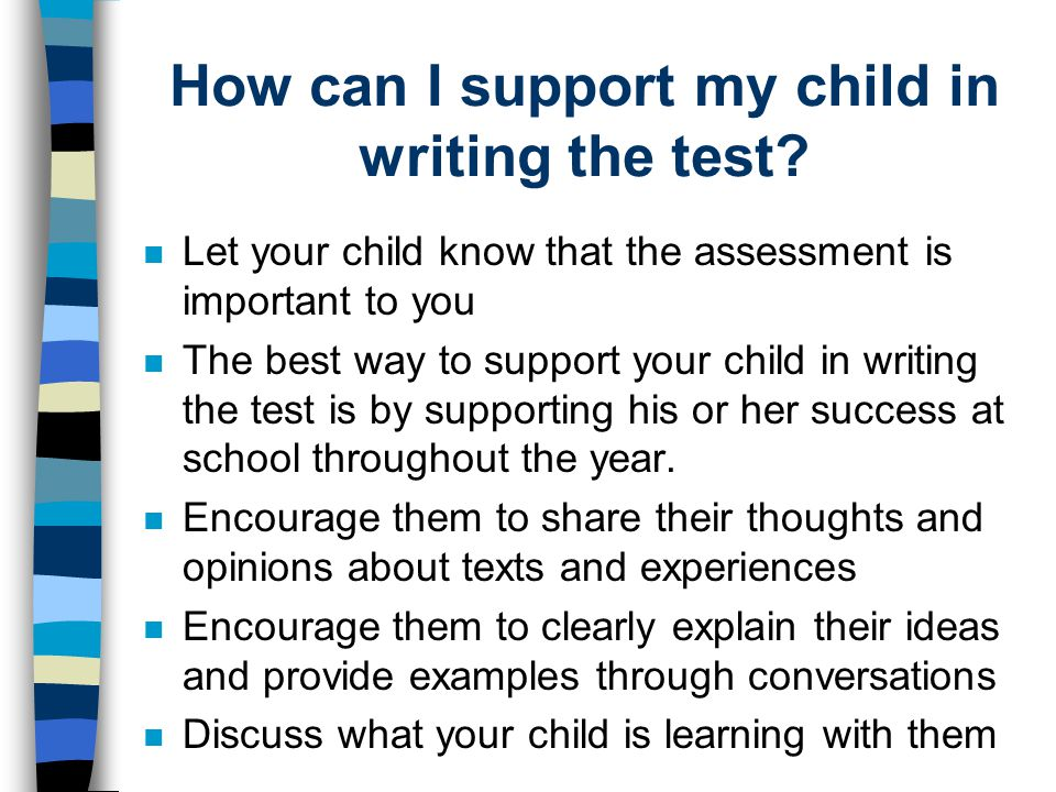 How can I support my child in writing the test