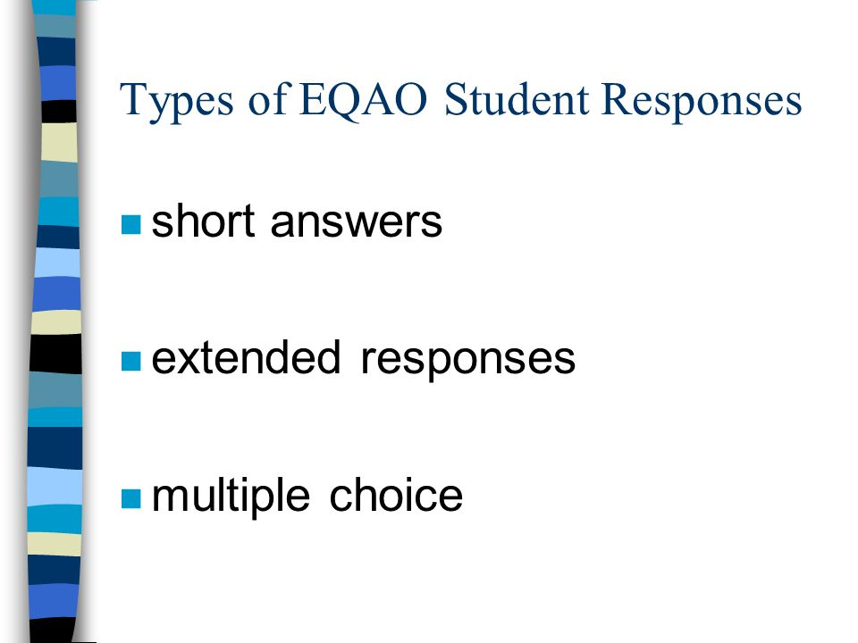 Types of EQAO Student Responses