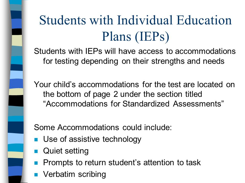 Students with Individual Education Plans (IEPs)