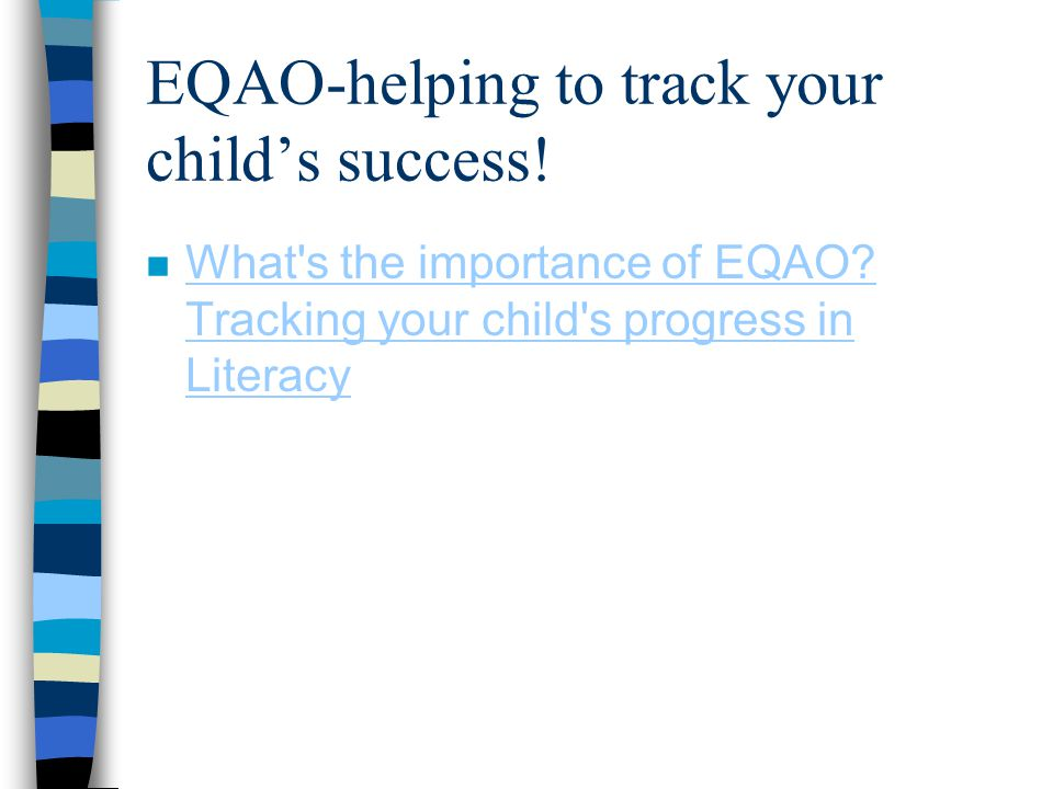 EQAO-helping to track your child's success!
