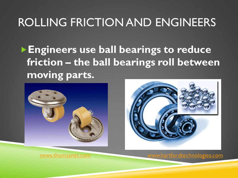 Rolling Friction and Engineers