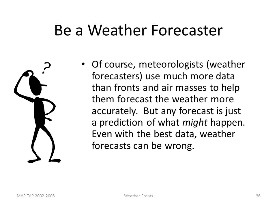 Be a Weather Forecaster