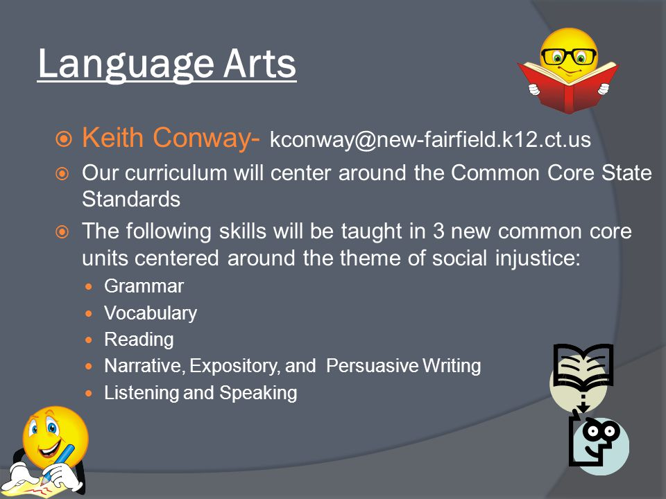 Language Arts Keith Conway- kconway@new-fairfield.k12.ct.us
