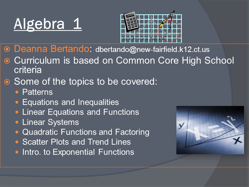 Algebra 1 Deanna Bertando: dbertando@new-fairfield.k12.ct.us