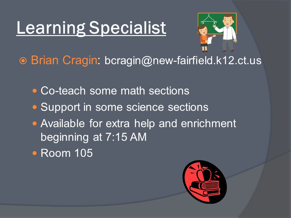 Learning Specialist Brian Cragin: bcragin@new-fairfield.k12.ct.us