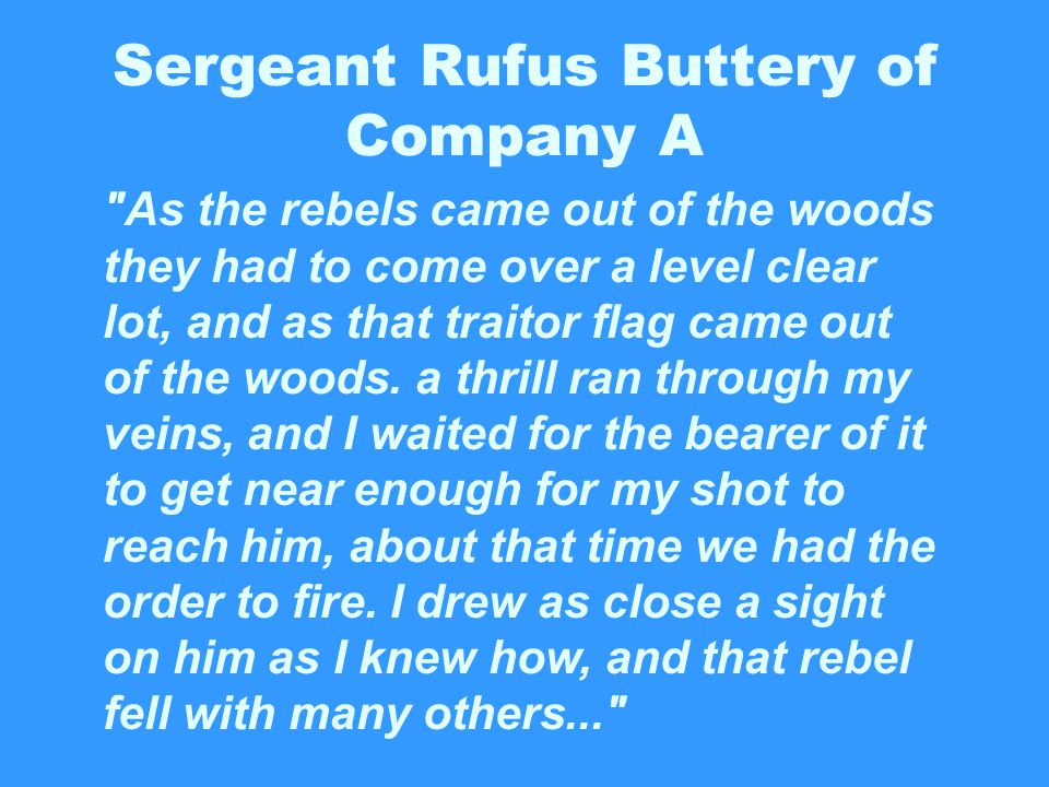 Sergeant Rufus Buttery of Company A