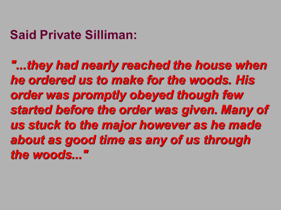 Said Private Silliman: