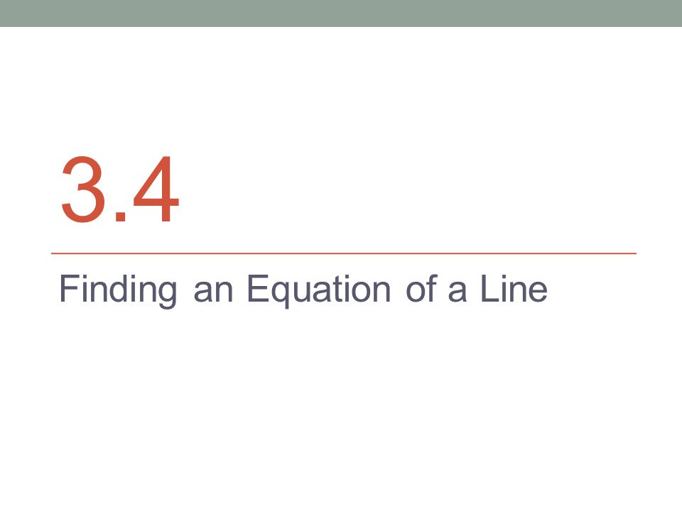 Finding an Equation of a Line