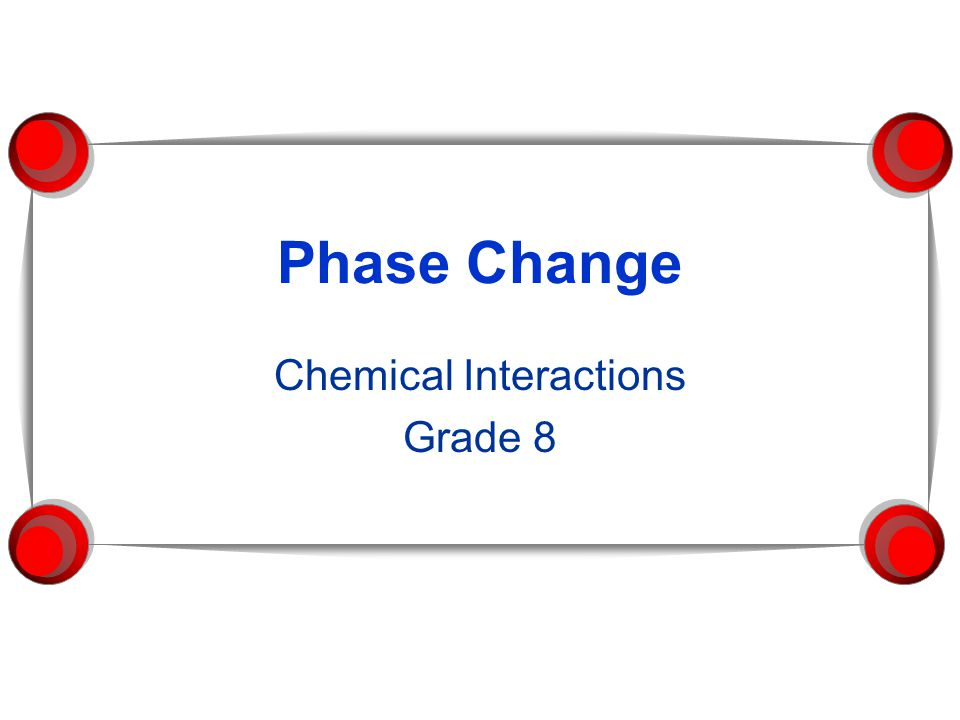Chemical Interactions Grade 8