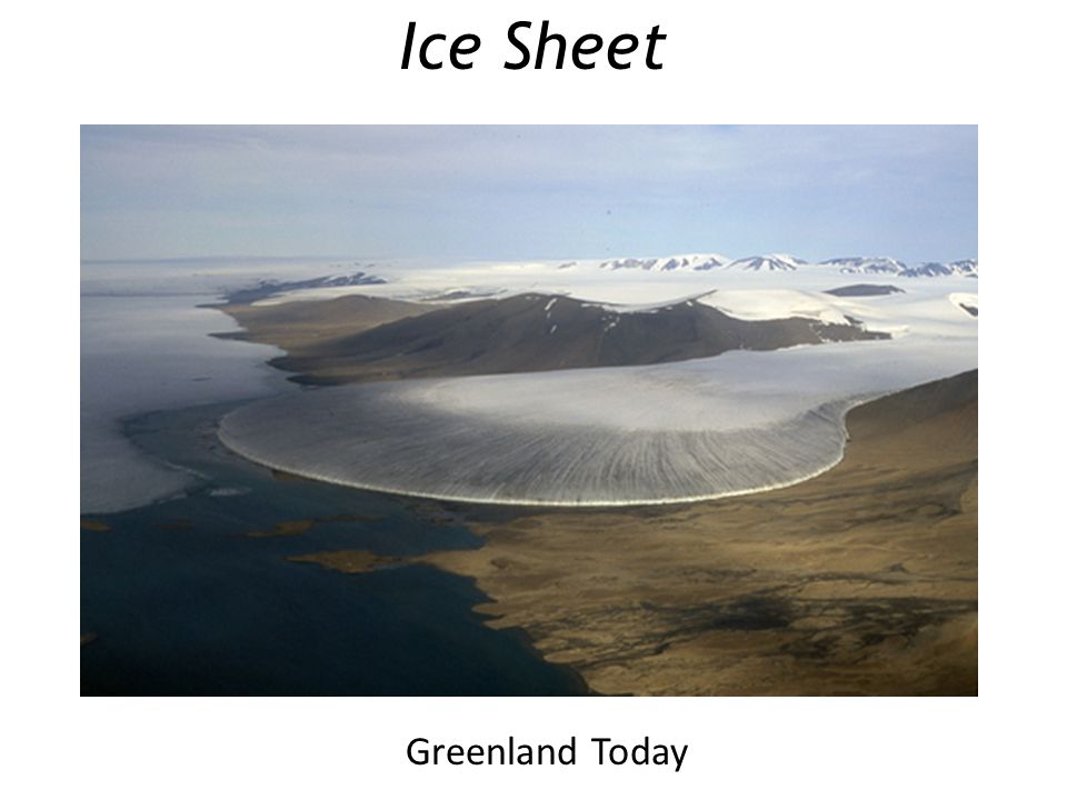 Ice Sheet Greenland Today