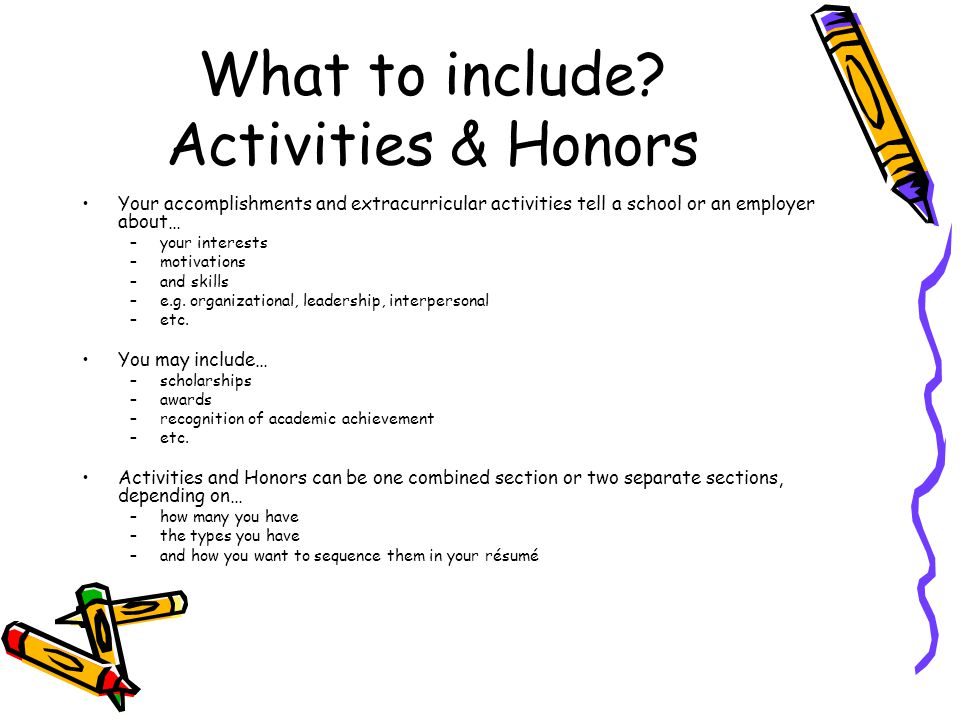 What to include Activities & Honors