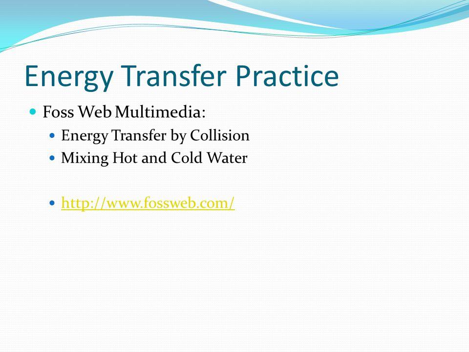 Energy Transfer Practice