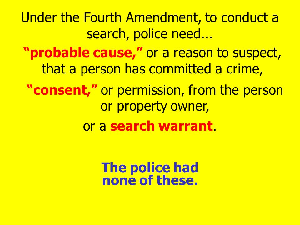 The police had none of these.