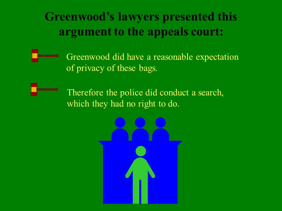 Greenwood's lawyers presented this argument to the appeals court: