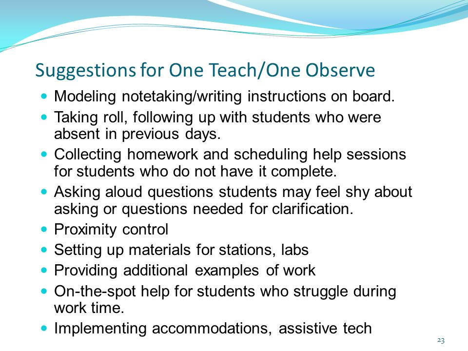 Suggestions for One Teach/One Observe